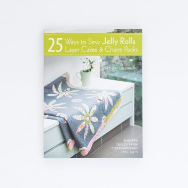 Front-25-Ways-To-Sew-Jelly-Rolls-Layer-Cakes-And-Charm-Packs